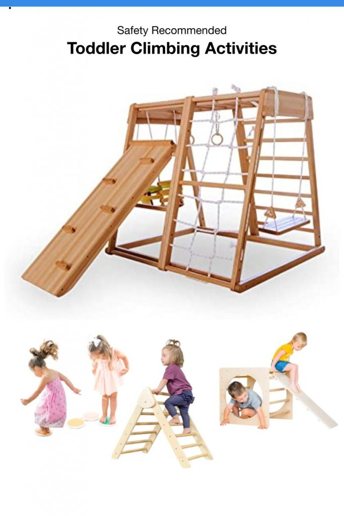 Safety Recommended Toddler Climbing Activities